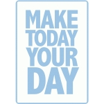 make today your day - vinyl
