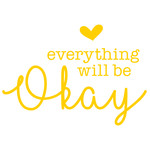 everything will be okay