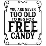you are never too old for free candy
