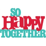 so happy together phrase