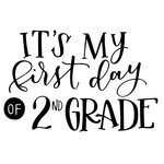 it's my first day of 2nd grade