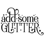 add some glitter quote