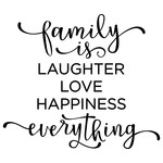 family is laughter, everything phrase