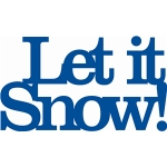 'let it snow' phrase