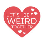 lets be weird together