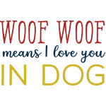 woof woof means i love you in dog