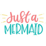 just a mermaid
