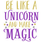 be a unicorn magic