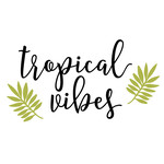 seas the day - tropical vibes