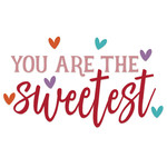 you are the sweetest