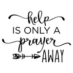 help is only a prayer away phrase
