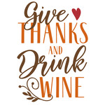 give thanks drink wine