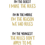 baby t-shirt set: oldest middle youngest rules