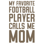 favorite football player calls me mom