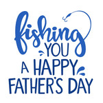 fishing you a happy father's day phrase