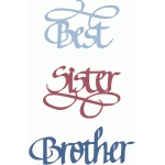 best sister & brother calligraphy