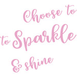 choose to sparkle