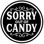 sorry out of candy