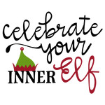celebrate your inner elf phrase