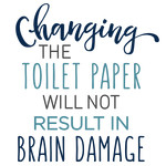 changing the toilet paper phrase