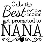 best moms nana phrase