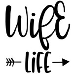 wife life arrow quote