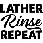 lather rinse repeat