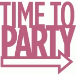 time to party - phrase