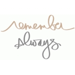 remember & always
