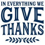 in everything we give thanks