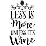 less more unless wine
