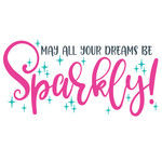 may all your dreams be sparkly