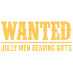 wanted jolly men bearing gifts