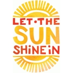 let the sun shine in printable art