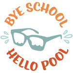 bye school hello pool