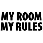 my room my rules