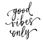 good vibes only phrase