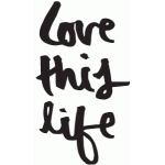 love this life brushed lettering