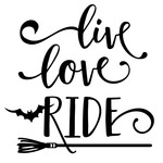 live love ride - witch phrase