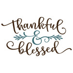 thankful & blessed phrase