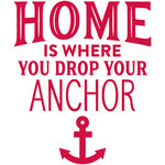 home is where you drop your anchor